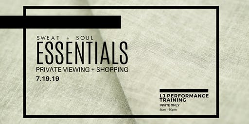 SWEAT+SOUL ESSENTIALS PRIVATE VIEWING + SHOPPING