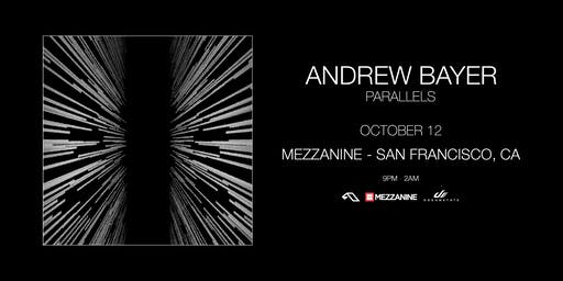 ANDREW BAYER at MEZZANINE presented by DREAMSTATE