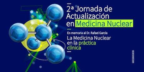 """II JORNADA DE ACTUALIZACIÓN EN MEDICINA NUCLEAR, EN MEMORIA AL DR. RAFAEL GARCÍA  """"LA MEDICINA NUCLEAR EN LA PRÁCTICA CLÍNICA"""" entradas"""