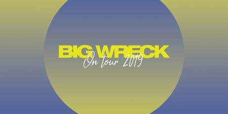 Big Wreck w/ Texas King tickets