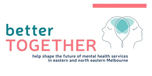 Better Together - Lived Experience Forum