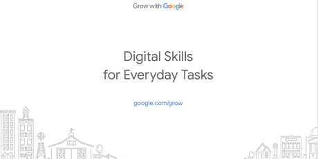 Google Digital Coaches Presents: Digital Skills for Everyday Tasks  tickets