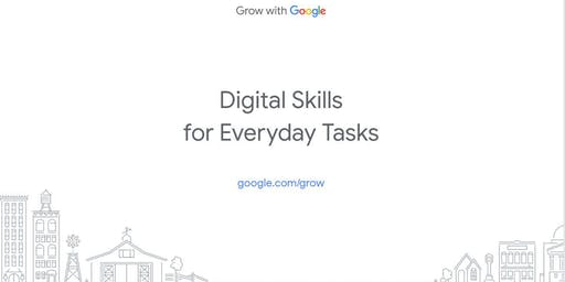 Google Digital Coaches Presents: Digital Skills for Everyday Tasks