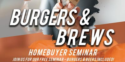 FREE Burgers, FREE Beer, & FREE Homebuying Information & Market Update