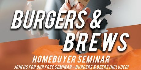 FREE Burgers, FREE Beer, & FREE Homebuying Information & Market Update tickets