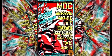 MDC, Verbal Abuse, The Elected Officials, Noogy, Toxic Origin tickets