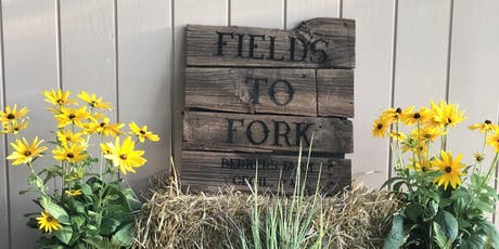 Fields to Fork Farm Dinner tickets