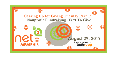 Gearing Up for Giving Tuesday Part 1: Nonprofit Fundraising- Text To Give tickets