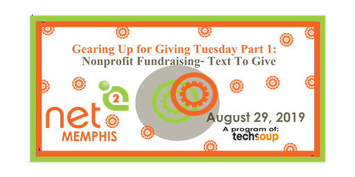 Gearing Up for Giving Tuesday Part 1: Nonprofit Fundraising- Text To Give