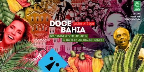 02/08 - FESTA: DOCE BAHIA NO ESTÚDIO BIXIGA ingressos
