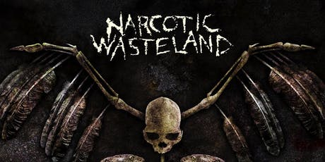 Narcotic Wasteland tickets