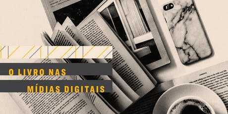 AULA   O livro nas mídias digitais ingressos