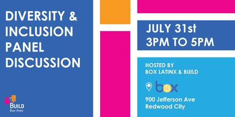 Diversity and Inclusion Panel Discussion hosted by Box Latinx and BUILD tickets