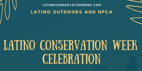 Latino Conservation Week Celebration with NPCA and Latino Outdoors tickets