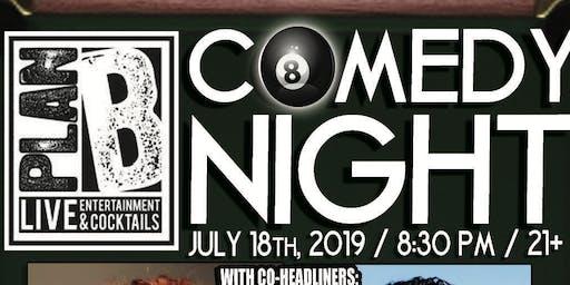 Plan B Comedy Night: Benji GarciaReyes & Brendan Praniewicz Thu.July 18th 8:30pm