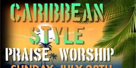 CARIBBEAN STYLE PRAISE & WORSHIP  tickets