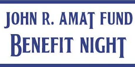John Robert Amat Fund - Benefit Night 2019 tickets