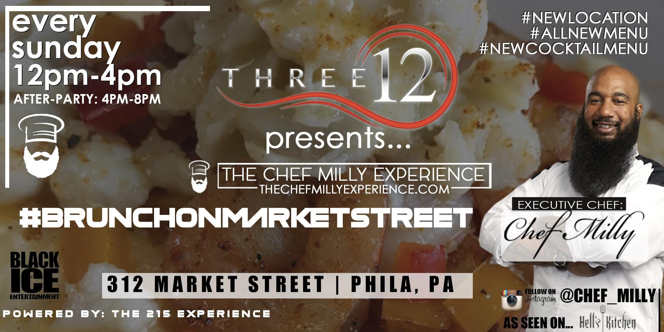 312 SPORTSLOUNGE PRESENTS: THE CHEF MILLY EXPERIENCE #BRUNCHONMARKETSTREET