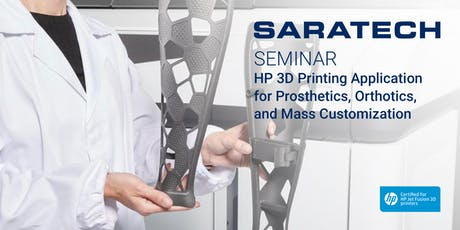 HP 3D Printing Application for Prosthetics, Orthotics, and Mass Customization on July 23rd- SoCal tickets