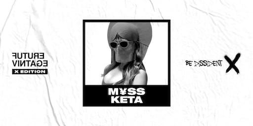 M¥SS KETA // Future Vintage Festival 2019