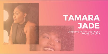 Tamara Jade Album Listening Party & Concert tickets