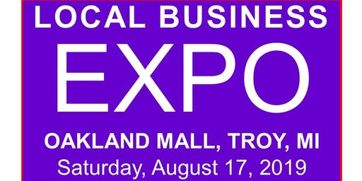Local Business EXPO - Exhibit Your Business - Meet & Greet at Oakland Mall