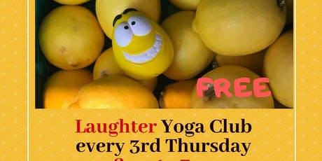 Laughter Yoga Club.Free Entry! 20 bookings max. Every 3rd Thursday of the month. tickets