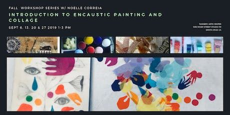 Introduction to Encaustic painting & Collage tickets