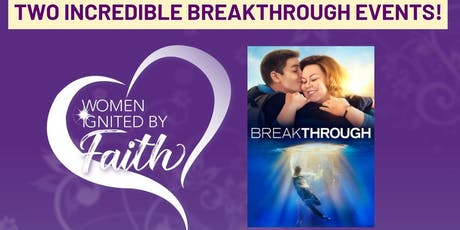 Women Ignited By Faith~ Breakthrough Movie Night with Joyce Smith & Pastor Jason tickets