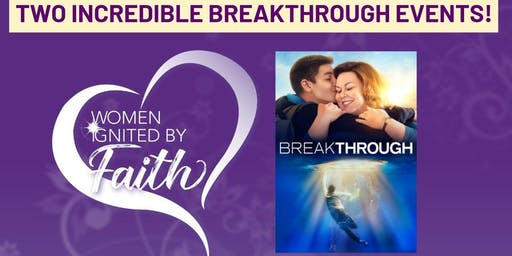 Women Ignited By Faith~ Breakthrough Movie Night with Joyce Smith & Pastor Jason