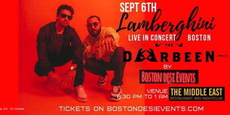 Lamberghini concert – The Doorbeen Live in Boston tickets