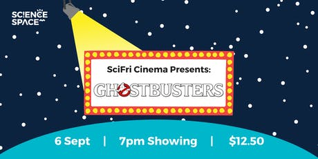 SciFri Cinema: Ghostbusters (The Original) tickets