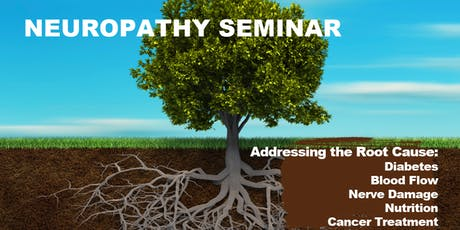 Neuropathy Reversal Seminar: Addressing the Root Cause tickets