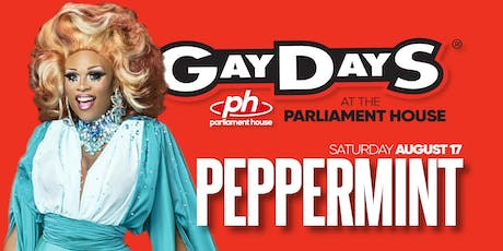 PEPPERMINT - Gay Days Saturday @ Parliament House tickets