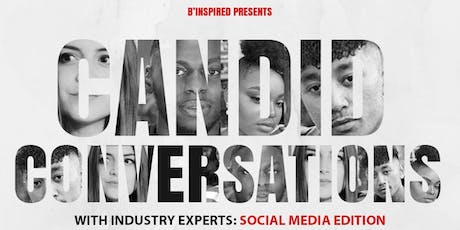 Candid Conversations with Industry Experts: Social Media Edition tickets