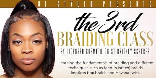 Professional Braiding Class
