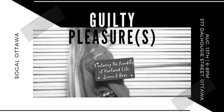 SoGal Ottawa: Guilty Pleasure(s) tickets