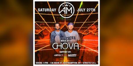 CHOVA @ AM Southampton - July 27th  tickets
