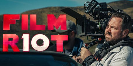 Film Riot's 10 Year Anniversary Presented by Aputure tickets