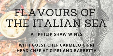 FLAVOURS OF THE ITALIAN SEA: CARMELO CIPRI at Philip Shaw Wines tickets