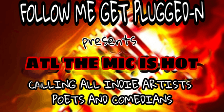 ATL THE MIC IS HOT  tickets