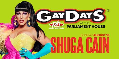 SHUGA CAIN - Gay Days Sunday @ Parliament House tickets