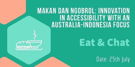 Makan dan Ngobrol: Innovation in Accessibility