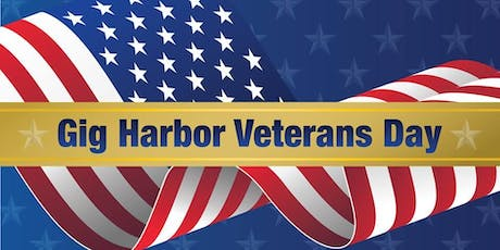 Gig Harbor Veterans Day Celebration 2019 tickets