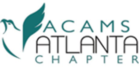 ACAMS Atlanta Chapter Lunch & Learn – August 22, 2019! tickets