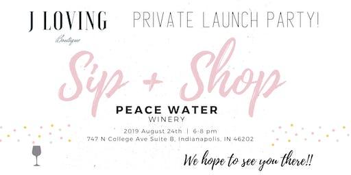 J Loving Boutique Sip & Shop Launch Party!