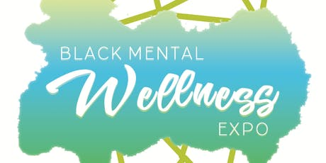 2019 Black Mental Wellness Expo tickets