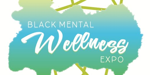 2019 Black Mental Wellness Expo