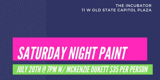 Saturday Paint at The Incubator w/ Mckenzie Dukett