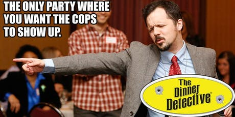 The Dinner Detective Comedy Murder Mystery Dinner Show - Fort Lee, NJ tickets